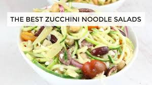 Noodle Salad Recipes The Two Best Zucchini Noodle Salad Recipes Youtube