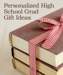 great high school graduation gifts personalized gifts for high school graduates high school school
