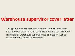 Warehouse Supervisor Resume Warehouse Supervisor Cover Letter Example 3798
