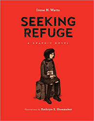 Seeking The Book Seeking Refuge By Irene N Watts Kathryn E Shoemaker Illus