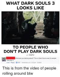 Dark Souls Memes - 25 best memes about this is dark souls this is dark souls memes