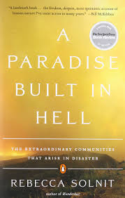 a paradise built in hell the extraordinary communities that arise