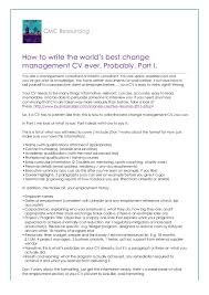 how to write the world u0027s best change management cv probably