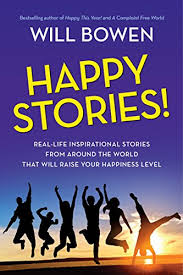 happy stories real inspirational stories from around the