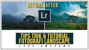 tutorial fotografi landscape tutorial foto lanskap