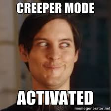 Creeper Meme - creeper guy google search funny stufs pinterest creepers