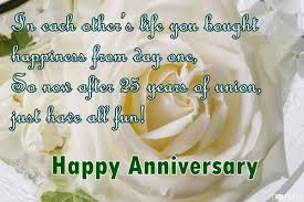 25th Anniversary Wishes Silver Jubilee 25th Wedding Anniversary Wishes For Wife Silver Jubilee Quotes