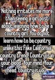Fake Country Girl Meme - nothing irritates me more than seeing a girl post about learning