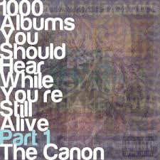 1000 photo album 1000 albums you should hear while you re still alive part 1 the