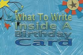 what to write inside a birthday card hubpages