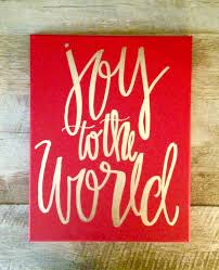joy to the world 11x14 canvas sign christmas decor joy to