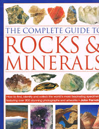 the complete guide to rocks and minerals john farndon