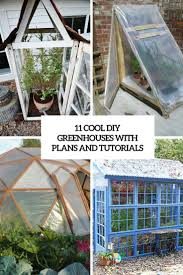 Shed Greenhouse Plans 11 Cool Diy Greenhouses With Plans And Tutorials Shelterness