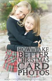 how to take better christmas card photos living well spending less