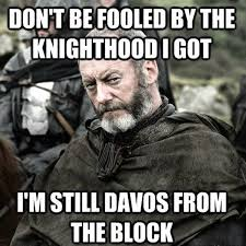 I Came Meme - 35 hilarious game of thrones memes hilarious memes and gaming