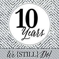10th wedding anniversary we still do 10th wedding anniversary personalized wedding