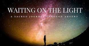 waiting for the light waiting on the light a sacred journey through advent