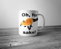 fox mug oh for fox sake mug dobrador shopateria