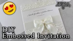 wedding invitations diy how to make a embossed wedding invitation diy wedding