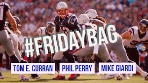 Bag Me A Winner Phil Review And Bonus Friday Bag Healthy New England Patriots Have Roster Decisions To Make
