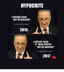 hypocrite a refugee pause may be necessary senator chuck schumer