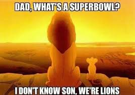 Lion King Shadowy Place Meme Generator - lion king what s a super bowl dad sports humor pinterest
