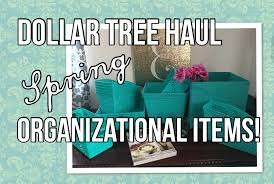 huge dollar tree haul ft organization items and containers the