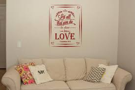 let all that you do be done in love wall decal car decal let all that you do be done in love wall decal car decal custom