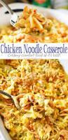 Dinner Casserole Ideas Best 25 Chicken Noodle Casserole Ideas On Pinterest Noodle