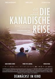 Kino Bad Windsheim Die Kanadische Reise Kinoprogramm Filmstarts De