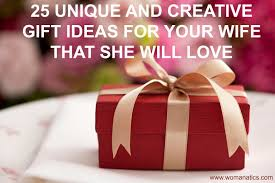 wife gift ideas 25 unique and creative gift ideas for your wife that she will love