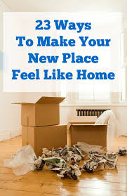 23 ways to make your new place feel like home