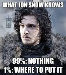 You Know Nothing Meme - image 773088 you know nothing jon snow know your meme