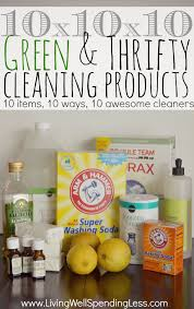 10x10x10 green u0026 thrifty cleaning products this is really cool