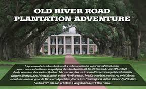 the old river road plantation adventure new orleans louisiana
