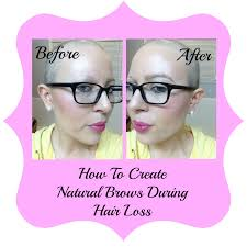 Hair Loss From Chemo How To Create Natural Brows During Hairloss Chemo Eyebrows My