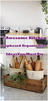 kitchen cupboard organizing ideas macaw 7 awesome kitchen cupboard organization ideasyou must