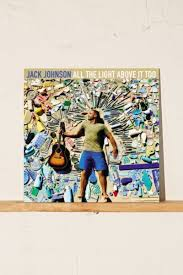 jack johnson all the light above it too jack johnson all the light above it too lp urban outfitters canada