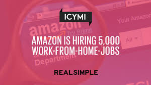 amazon is hiring 5 000 work from home jobs real simple