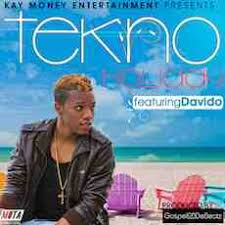 Bed J Holiday Lyrics Lyrics Tekno Holiday Ft Davido Free Naija Lyrics Nigerian