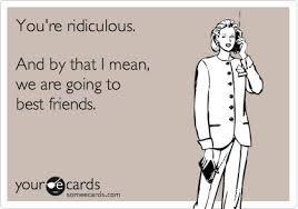 Make An Ecard Meme - top 39 funny best friend sayings funniest photos funny friendship