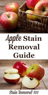 How To Remove Sauce Stains Sauce Upholstery And Apple Stain Removal Guide Including Sauce Juice More Apples