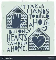 Build A Home Takes Hands Build House Only Hearts Stock Vector 331346951