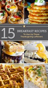 weight watchers thanksgiving 15 breakfast recipes for thanksgiving leftovers thegoodstuff
