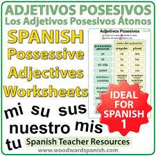 spanish possessive adjectives worksheets u2013 adjetivos posesivos