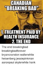 Hank Meme Breaking Bad - 25 best memes about canadian breaking bad canadian breaking