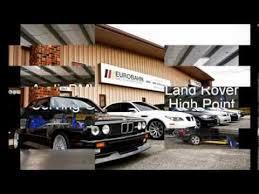 bmw repair greensboro eurobahn bmw mini mercedes audi of greensboro car dealer