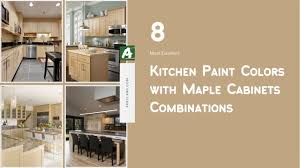 kitchen paint colors with maple cabinets 8 most excellent kitchen paint colors with maple cabinets