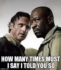 I Say Meme - the walking dead season 6 meme meme generator imgflip