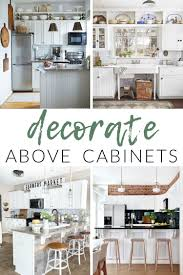 how to paint above kitchen cabinets decorate above kitchen cabinets the craft